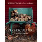 【预订】The Permaculture Handbook: Garden Farming for Town
