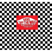【�A�】Vans: Off the Wall: Stories of Sole from Vans