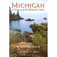 【预订】Michigan: A History of the Wolverine State