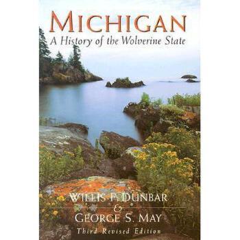 【预订】Michigan: A History of the Wolverine State 美国库房发货,通常付款后3-5周到货!