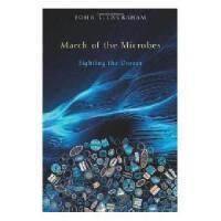 【预订】March of the Microbes: Sighting the Unseen