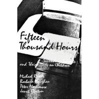【预订】Fifteen Thousand Hours: Secondary Schools and Their
