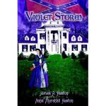 【预订】Violet Storm: A Novel of South Carolina During