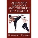 【预订】Afros and Dragons and the Birth of a Legend