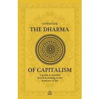 英文原版The Dharma of Capitalism资本主义的法治:生活中思想决策的指导
