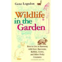 【预订】Wildlife in the Garden, Expanded Edition: How to