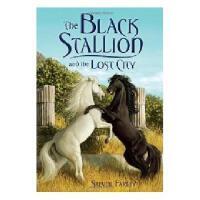 【预订】The Black Stallion and the Lost City Y9780375872082