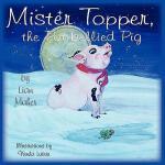 【预订】Mr. Topper, the Potbellied Pig