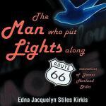 【预订】The Man Who Put the Lights Along Route 66: Memories