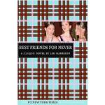 【正版直发】The Clique #2: Best Friends for Never Lisi Harrison(丽