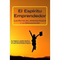 【预订】El Esp?ritu Emprendedor: Los Retos del Administrador Y