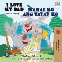 【预订】I Love My Dad Mahal Ko ang Tatay Ko: English Tagalog