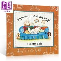 【中商原版】Babette Cole Mummy Laid An Egg! 妈妈下了一个蛋 吴敏兰书单 低幼亲子启蒙故事