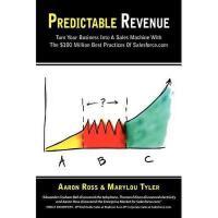 【预订】Predictable Revenue: Turn Your Business Into a Sales