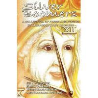 【预订】Silver Boomers - A Collection of Prose and Poetry by