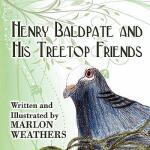 【预订】Henry Baldpate and His Treetop Friends