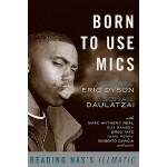 【预订】Born to Use Mics Reading Nas's Illmatic