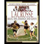 【预订】Lacrosse: Rules, Tips, Strategy, and Safety