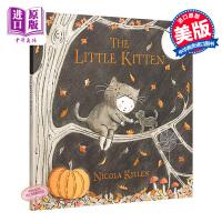 【中商原版】Nicola Killen The Little Kitten 猫儿日记 精品绘本 低幼故事绘本睡前读物 精