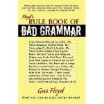 【预订】Floyd's Rule Book of Bad Grammar