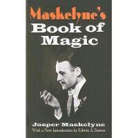 【预订】Maskelyne's Book of Magic