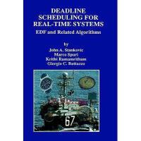 【预订】Deadline Scheduling for Real-Time Systems: Edf and