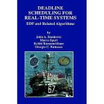 【预订】Deadline Scheduling for Real-Time Systems: Edf and