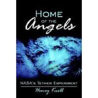 【预订】Home of the Angels: NASA's Tether Experiment