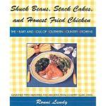 【预订】Shuck Beans, Stack Cakes, and Honest Fried Chicken: