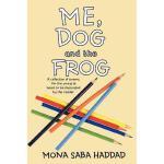 【预订】Me, Dog and the Frog: A Collection of Poems for the