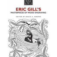 【预订】Eric Gill's Masterpieces of Wood Engraving: Over 250