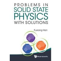 【预订】Problems in Solid State Physics with Solutions
