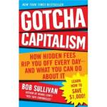 【正版全新直发】Gotcha Capitalism Bob Sullivan(鲍伯・沙利文) 978034549613