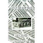 【预订】Life in the Slow Track: A True Adventure Story