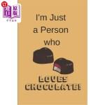 【中商海外直订】I'm Just a Person Who Loves Chocolate!