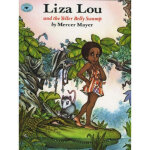 【正版直发】Liza Lou and the Yeller Belly Swamp Mercer Mayer,Merc