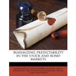 【预订】Maximizing Predictability in the Stock and Bond Markets