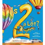 【预订】Is 2 a Lot: An Adventure with Numbers