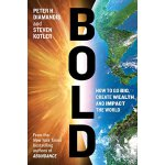 【现货】英文原版Bold: How to Go Big, Create Wealth and Impact the W
