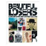 Beautiful Losers - Contemporary Art & Street Culture PAPERB