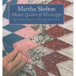 【预订】Martha Skelton: Master Quilter of Mississippi