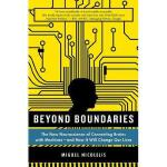 【预订】Beyond Boundaries: The New Neuroscience of