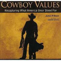 【预订】Cowboy Values: Recapturing What America Once Stood