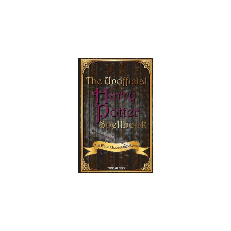 【预订】The Unofficial Harry Potter Spellbook: The Wand Chooses the Wizard 预订商品,需要1-3个月发货,非质量问题不接受退换货。
