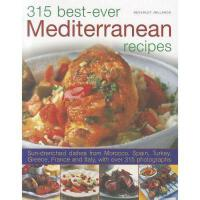 【预订】315 Best-Ever Mediterranean Recipes: Sun-Drenched
