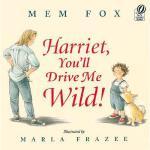 【预订】Harriet, You'll Drive Me Wild! Y9780152045982