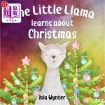 【中商海外直订】The Little Llama Learns about Christmas: An Illustr