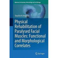 【预订】Physical Rehabilitation of Paralysed Facial Muscles: