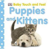 英文原版 DK宝宝触摸书:小狗小猫 Puppies and Kittens (Baby Touch and Feel)