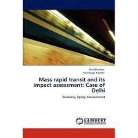 【预订】Mass Rapid Transit and Its Impact Assessment: Case